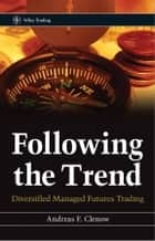 Following the Trend ebook by Andreas F. Clenow