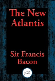 The New Atlantis ebook by Francis Sir Bacon