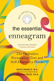 The Essential Enneagram - The Definitive Personality Test and Self-Discovery Guide -- Revised & Updated ebook by David Daniels,Virginia Price