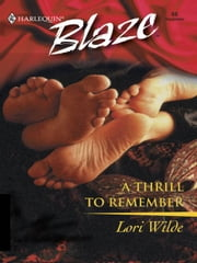 A Thrill To Remember ebook by Lori Wilde