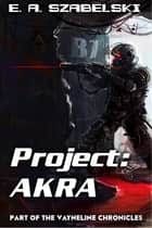 Project: AKRA ebook by E.A. Szabelski