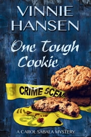 One Tough Cookie ebook by Vinnie Hansen