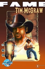 FAME: Tim McGraw ebook by David A. McIntee,Jed Mickle