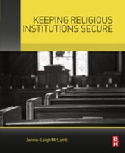 Keeping Religious Institutions Secure ebook by Jennie-Leigh McLamb