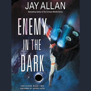 Enemy in the Dark - Far Stars Book Two audiolibro by Jay Allan