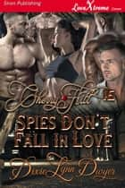 Cherry Hill 16: Spies Don't Fall In Love ebook by Dixie Lynn Dwyer