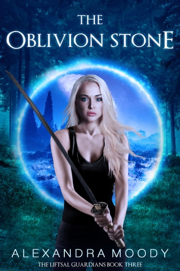 The Oblivion Stone ebook by Alexandra Moody