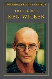 The Pocket Ken Wilber ebook by Ken Wilber