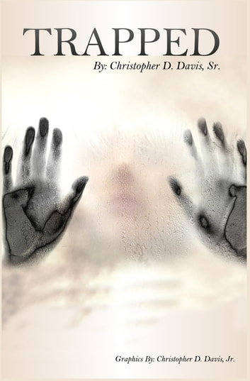 Trapped - The Trap ebook by Chris D.  Davis, Sr