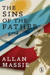 The Sins of the Father ebook by Allan Massie