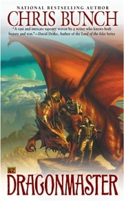 Dragonmaster - Dragonmaster Trilogy, Book One ebook by Chris Bunch