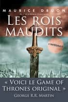 Les rois maudits - L'intégrale ebook by Maurice DRUON