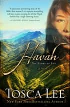 Havah - A Novel ebook by Tosca Lee