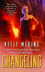 Changeling ebook by Kelly Meding