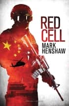Red Cell ebook by Mark Henshaw, Daniëlle Langerak