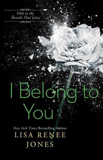 I Belong to You ebook by Lisa Renee Jones