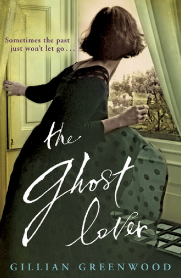 The Ghost Lover eBook by Gillian Greenwood