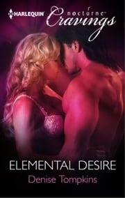 Elemental Desire ebook by Denise Tompkins