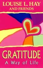 Gratitude ebook by Louise L. Hay