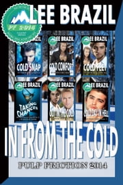 In From the Cold Collection ebook by Lee Brazil