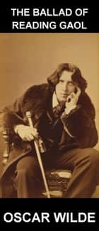 The Ballad of Reading Gaol [com Glossário em Português] ebook by Oscar Wilde, Eternity Ebooks