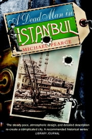 Dead Man in Istanbul ebook by Michael Pearce