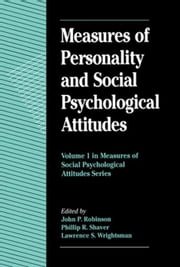 Measures of Personality and Social Psychological Attitudes ebook by Robinson, John Paul