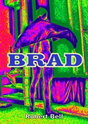 Brad ebook by Robert Bell