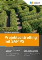 Projektcontrolling mit SAP PS ebook by Martin Munzel, Renata Munzel