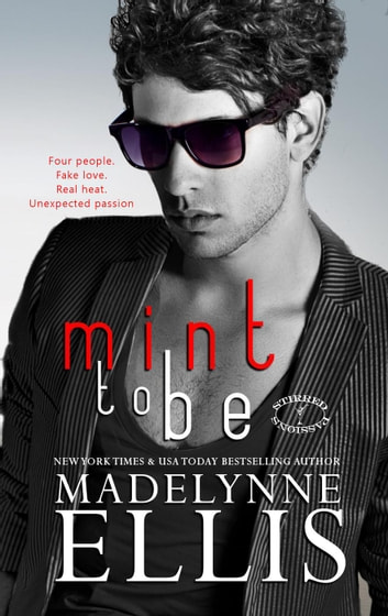Mint to Be - Stirred Passions, #4 ebook by Madelynne Ellis
