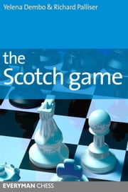 The Scotch Game ebook by Yelena Dembo,  Richard Palliser