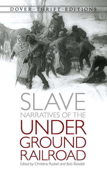 Slave Narratives of the Underground Railroad ebook by