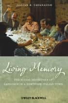 Living Memory ebook by Jillian R. Cavanaugh