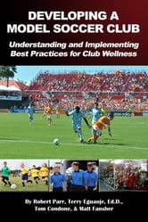 Developing a Model Soccer Club ebook by Robert Parr