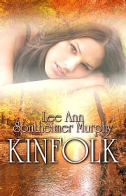 Kinfolk ebook by Lee Ann Sontheimer Murphy