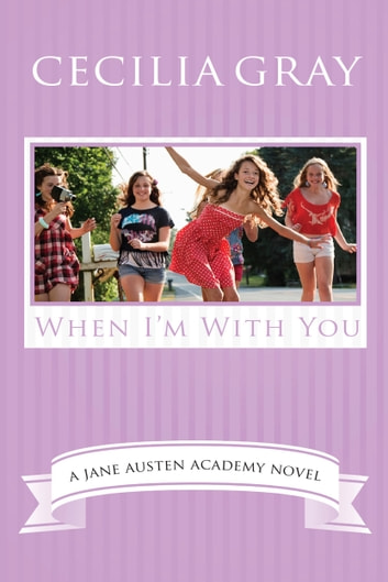 When I'm With You ebook by Cecilia Gray