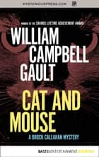 Cat and Mouse eBook by William Campbell Gault