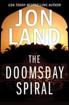 The Doomsday Spiral ebook by