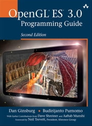OpenGL ES 3.0 Programming Guide ebook by Ginsburg, Dan