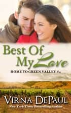 Best Of My Love ebook by Virna DePaul