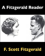 A Fitzgerald Reader ebook by F. Scott Fitzgerald