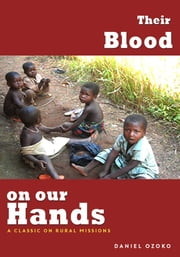 Their Blood on Our Hands ebook by Daniel Ozoko