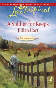 A Soldier for Keeps ebook by Jillian Hart