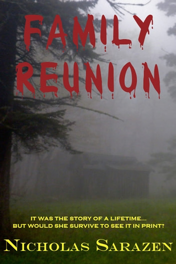 Family Reunion ebook by Nicholas Sarazen