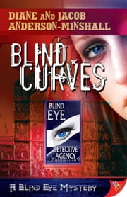 Blind Curves ebook by Diane Anderson-Minshall,Jacob Anderson-Minshall