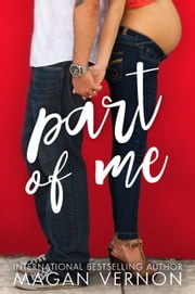 Part of Me - Friendship, Texas #3 ebook by Magan Vernon