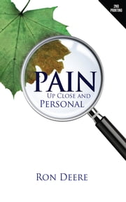 Pain - Up Close And Personal ebook by Ron Deere