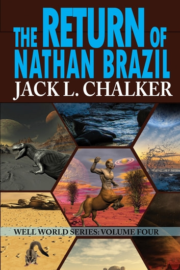 The Return of Nathan Brazil ebook by Jack L. Chalker
