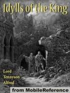 Idylls Of The King (Mobi Classics) ebook by Alfred Lord Tennyson