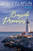 Bayside Promises - The Hunters, #8 ebook by